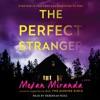 The Perfect Stranger (Unabridged) AudioBook Download