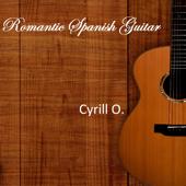 Romantic Spanish Guitar (feat. Cyrill Oberholzer)