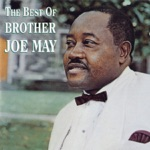 Brother Joe May - My Mother Prayed For Me
