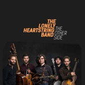 The Lonely Heartstring Band - The Other Side
