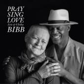 Pray Sing Love