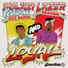 Loyal (feat. Kizz Daniel & Kranium) - Major Lazer