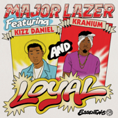 [Download] Loyal (feat. Kizz Daniel & Kranium) MP3