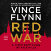 Vince Flynn & Kyle Mills - Red War (Unabridged)  artwork