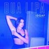 IDGAF (Remixes) - EP, Dua Lipa