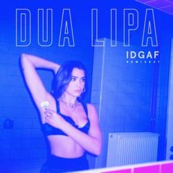 View album IDGAF (Remixes) - EP