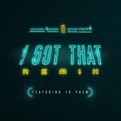 I Got That (feat. 1K Phew) [Remix] - Single
