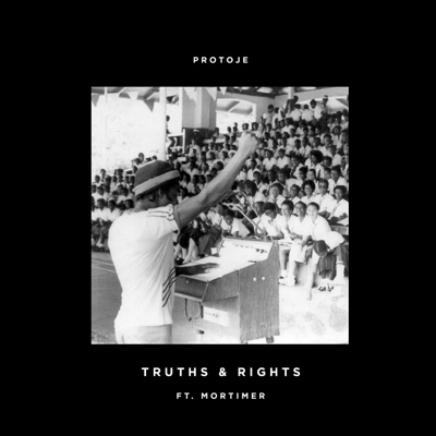 Truths & Rights (feat. Mortimer) - Protoje song