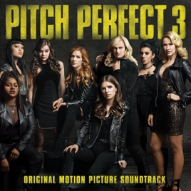 Pitch perfect 3 original motion picture soundtrack various artists pitch perfect 3 original motion picture soundtrack voltagebd Choice Image