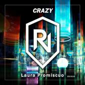 Crazy (feat. Laura Promiscuo) [Rey Vercosa Remix]