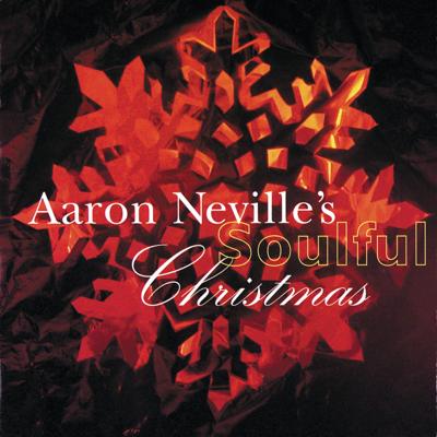 Aaron Neville - Aaron Neville's Soulful Christmas Lyrics
