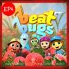Beat Bugs Vol 4 Music from the Netflix Original Series Season 1 EP