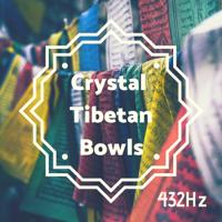 Tibetan Meditation Music & Tibetan Singing Bowls Meditation - Crystal Tibetan Bowls 432Hz - Heal Chakras with Soothing Frequencies to Balance Energy artwork