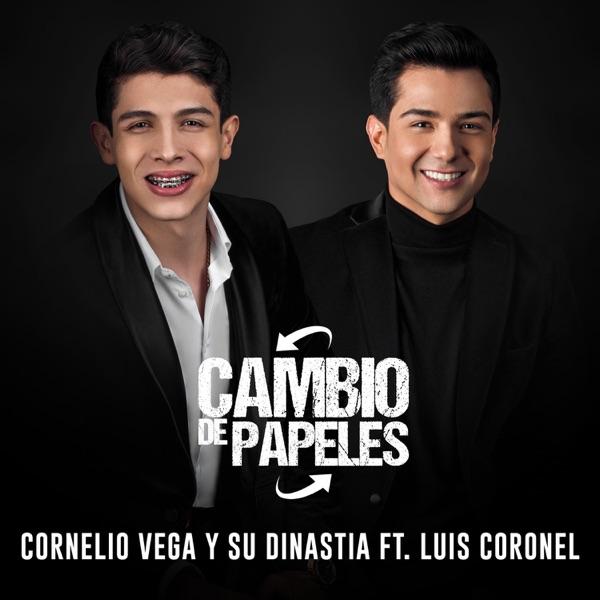 Cambio de Papeles (feat. Luis Coronel) - Single