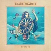 Black Prairie - Be Good