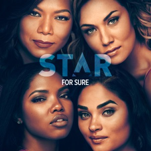 "For Sure (From ""Star"" Season 3) [feat. Jude Demorest, Ryan Destiny & Brittany O'Grady] - Single Mp3 Download"