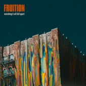 Fruition - Stuck On You
