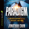 Jonathan Cahn - The Paradigm: The Ancient Blueprint That Holds the Mystery of Our Times (Unabridged) artwork