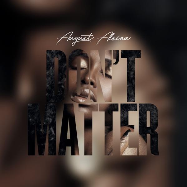 Don't Matter - Single