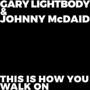 Gary Lightbody & Johnny McDaid - This Is How You Walk On