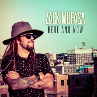 Here and Now – EP – Zack Mufasa