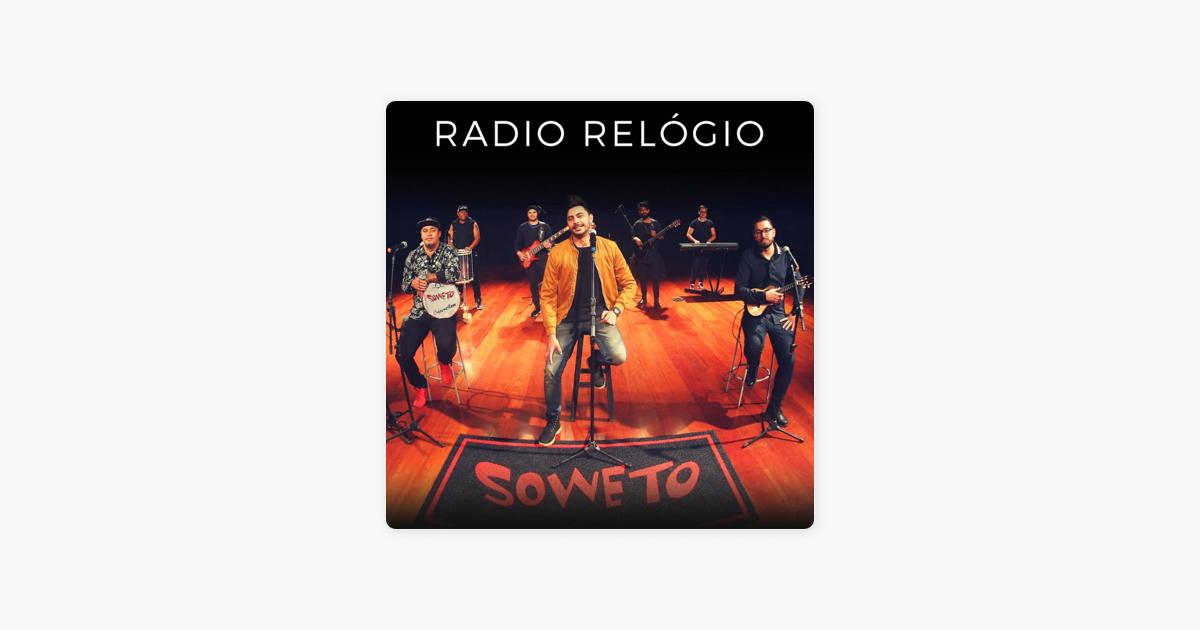 f187cd28d66  Radio Relógio - Single by Soweto on Apple Music
