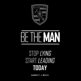 Be the Man (Unabridged) audiobook