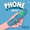 Phone feat Mickey Singh Remix Single