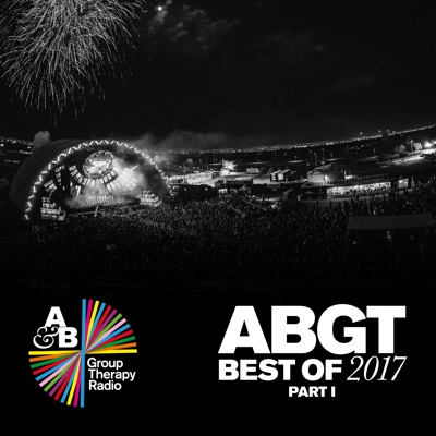 Group Therapy Best of 2017 Pt. 1 - Above & Beyond