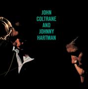 John Coltrane and Johnny Hartman - Johnny Hartman & John Coltrane - Johnny Hartman & John Coltrane