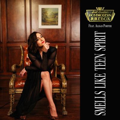 Smells Like Teen Spirit (feat. Alisan Porter) - Scott Bradlee's Postmodern Jukebox song