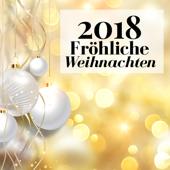 Fröhliche Weihnachten 2018! - Schönsten Weihnachtslieder und Entspannende Klaviermusik