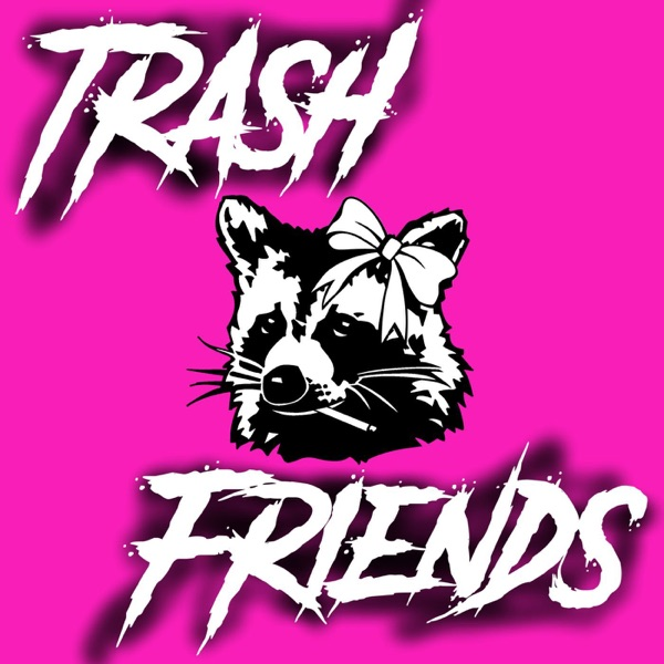 Trash Friends