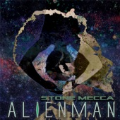 Stone Mecca - Alienman