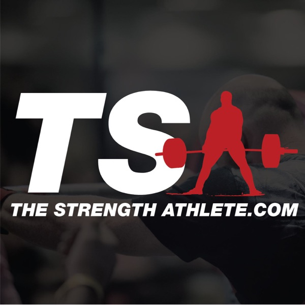 The Strength Athlete Podcast