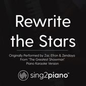 Download Sing2Piano - Rewrite the Stars (Originally Performed by Zac Efron & Zendaya - From