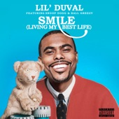 Lil Duval - Smile (Living My Best Life) [feat. Snoop Dogg & Ball Greezy]