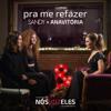 Sandy & Anavitória - Pra Me Refazer  arte