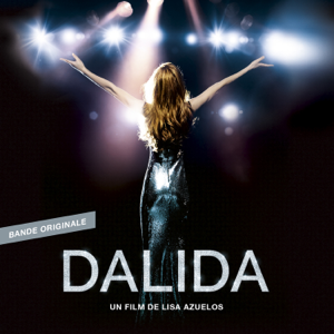 Multi-interprètes - Dalida (Bande originale du film)