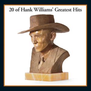 20 Of Hank Williams Greatest Hits