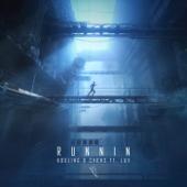 Runnin (feat. Lux) - Kosling & CHRNS