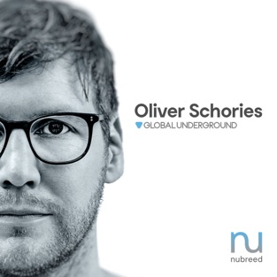 Global Underground: Nubreed 10 – Oliver Schories