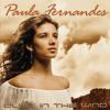 Dust In the Wind - Paula Fernandes