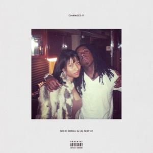 Nicki Minaj & Lil Wayne - Changed It