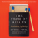 Esther Perel - The State of Affairs