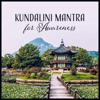 Kundalini Mantra for Awareness - Deep Healing Music for Divine