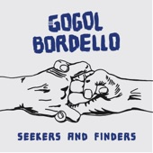 Gogol Bordello - Walking on the Burning Coal