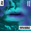 2U feat Justin Bieber R3HAB Remix Single