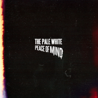 The Pale White - Peace of Mind artwork