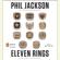 Phil Jackson & Hugh Delehanty - Eleven Rings: The Soul of Success (Unabridged)